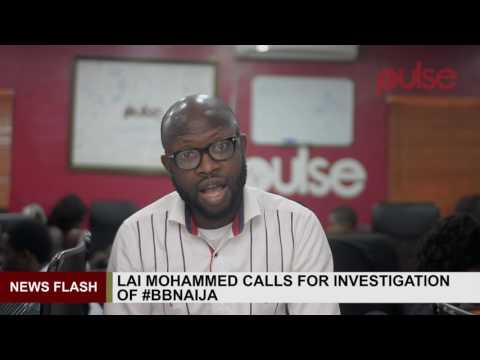 Big Brother Naija Hosted in South Africa, Lai Mohammed Asks NBC to Investigate| Pulse TV News Flash