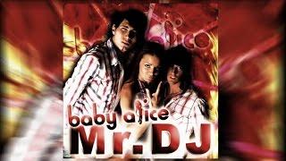 Baby Alice - Mr. DJ (RaymanRave Remix)