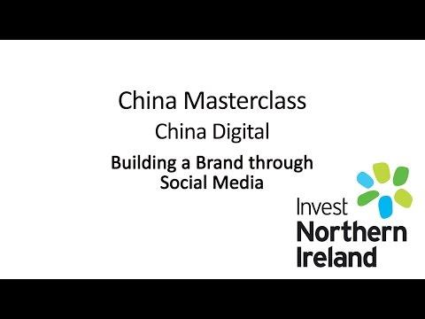 China Masterclass | China Digital | Building a brand through social media #15