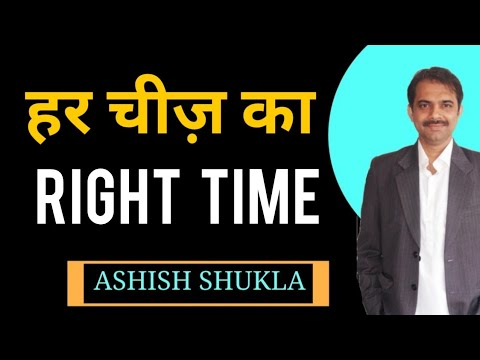 Right time for every thing || Ashish Shukla from Deep Knowledge