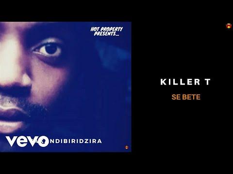 Killer T - Se Bete (Official Audio)