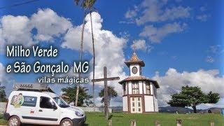 Milho Verde e São Gonçalo MG - vilas Mágicas