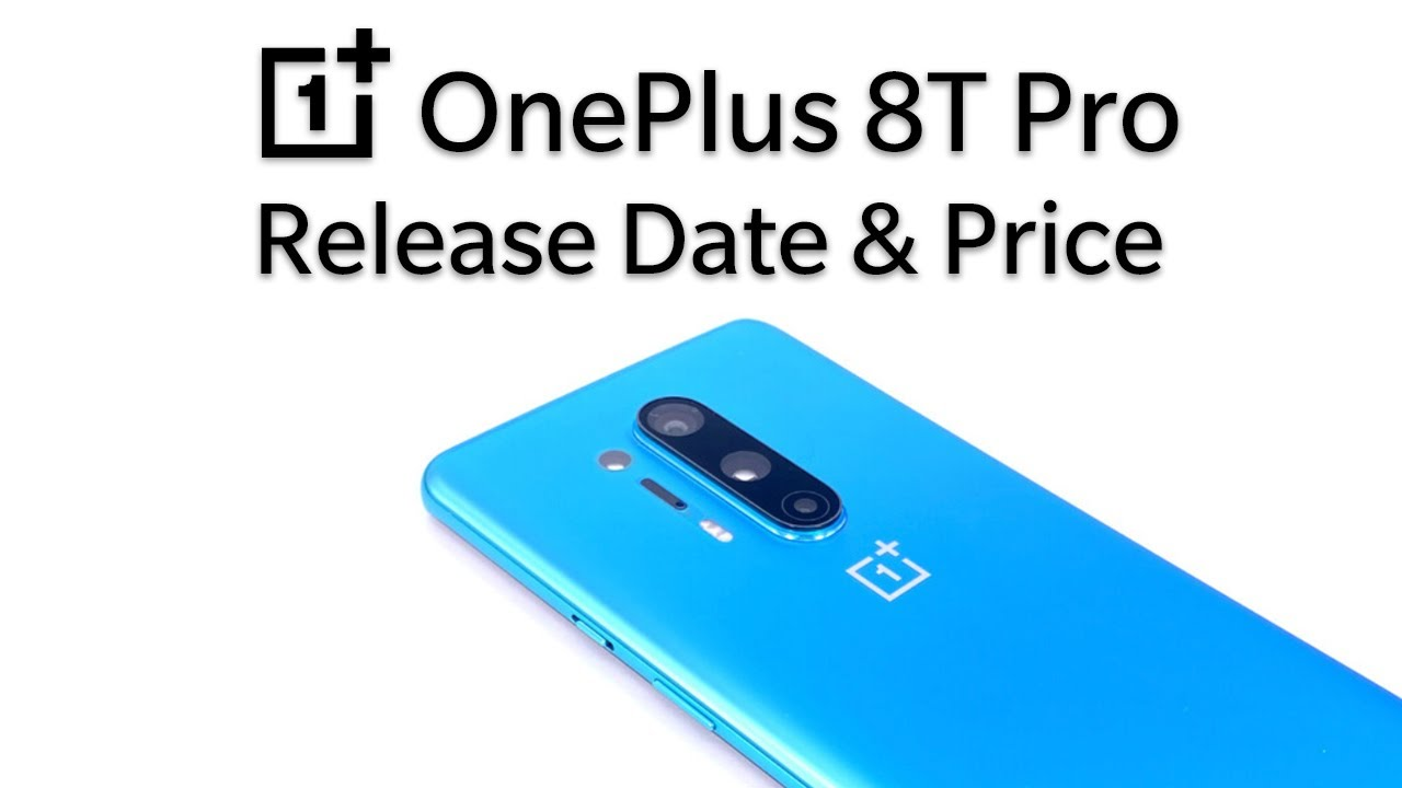 Download OnePlus 8T Release Date and Price – OnePlus 8T Pro 65W Charging