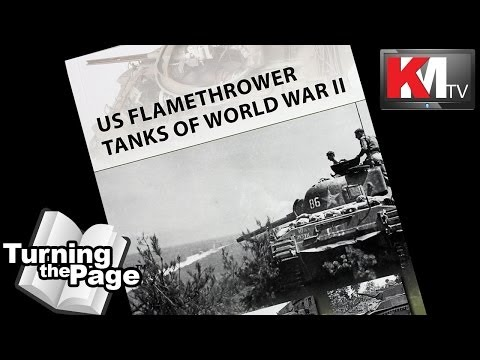 Turning the Page: US Flamethrower Tanks of WWII by Steven J. Zaloga / Osprey