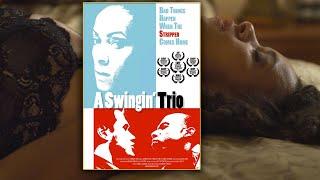A Swingin Trio - Free Movie