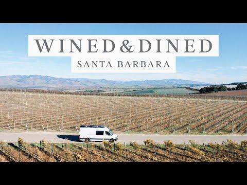 Wined & Dined In Santa Barbara | Van Life