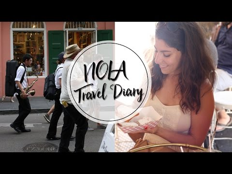 NEW ORLEANS | TRAVEL DIARY