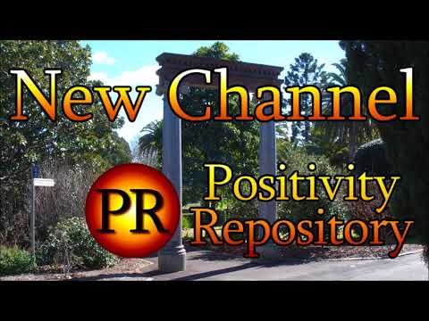 My New Channel – Positivity Repository