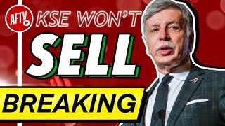 BREAKING NEWS: Kroenke's Refusing To Sell