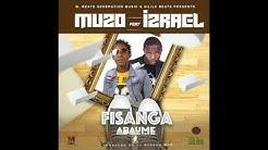 Muzo Aka Alphonso Ft Izrael - Fisanga Abaume (Prod By Dj Mzenga Man) ||  Zambian Music Videos 2019
