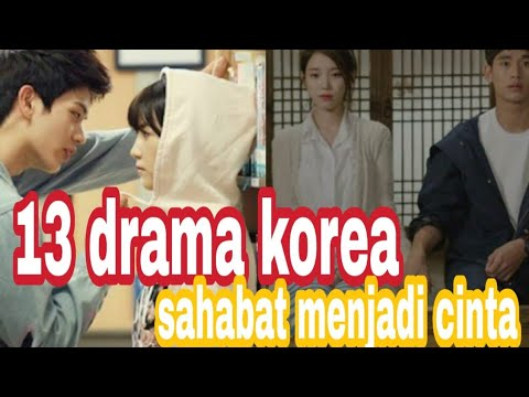 13 Film Drama Korea Sahabat Menjadi Cinta Plus Link Download