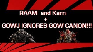 Gears of War Lore Episode 8 : RAAM and Karn + GOWJ IGNORES GOW CANON!!!