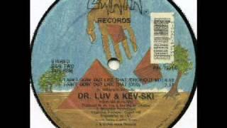 Dr. Luv & Kev-Ski - I Ain