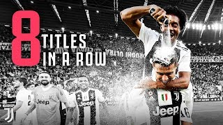 JUVENTUS IS W8NDERFUL A Look Back at our Epic 8x Serie A Championship Run From Last Season