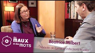 Maladie de Lyme et infections froides - Béatrice Milbert