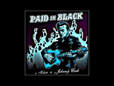 Paid in Black - A Tribute to Johnny Cash Vol. 1   (Full Album)