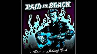 Paid in Black - A Tribute to Johnny Cash Vol. 1   (Full Album)