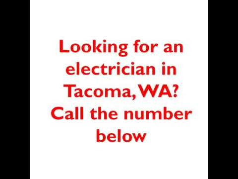 Tacoma Electrician - Best Electrician in Tacoma, WA
