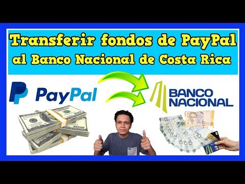 Como Retirar dinero de PayPal al Banco Nacional de Costa Rica