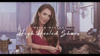 Megan McKenna - High Heeled Shoes