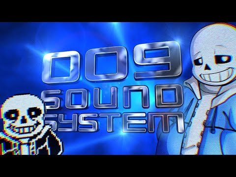 009 Sound System Dreamscape And Megalovania Mashup | YesEpicYes