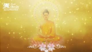 Nhạc Thiền Phật Giáo Không Lời Hay Nhất - Luật Nhân Quả