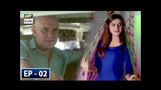 Mere Khudaya Episode 2 - 30th June 2018 - ARY Digital Drama