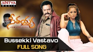 Bussekki Vastavo Full Song - Seethaiah Movie Songs - Hari Krishna, Simran, Soundarya