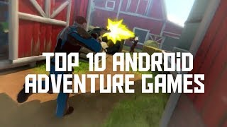 Top-10 Android adventure games play with friends