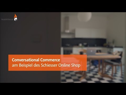 Conversational Commerce - am Beispiel des Schiesser Online Shop