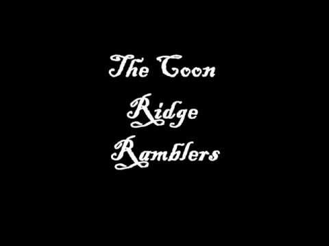 Always Be kind To Your Mother - The Coon Ridge Ramblers