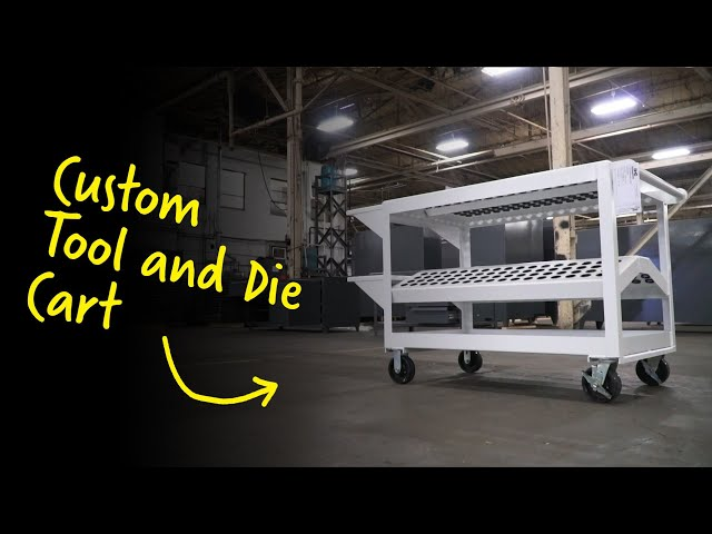 Custom Tool and Die Cart | Strong Hold