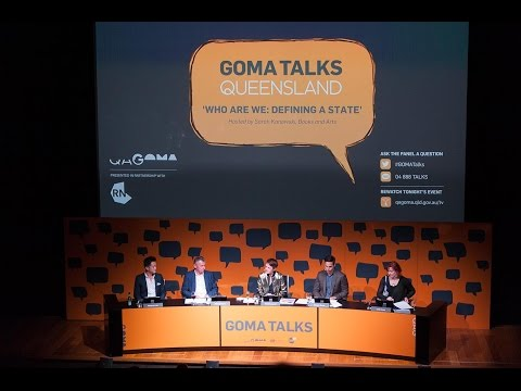 GOMA Talks Queensland | Who Are We: Defining A State