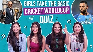 ICC World Cup 2019: Girls take the basic Cricket quiz | India Vs Newzealand | Pinkvilla