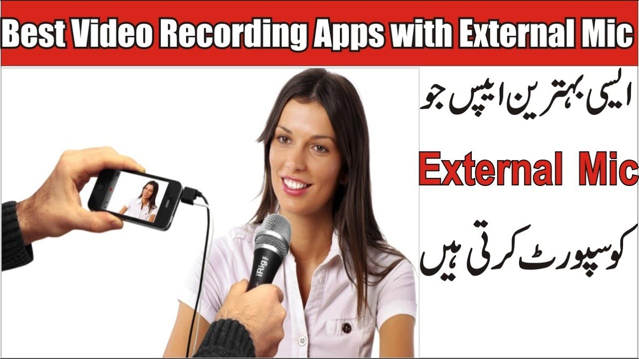 Best Video Recording Apps with External Mic for Android