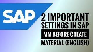 Oluşturun Malzeme önce SAP MM 2 önemli ayarları (İngilizce)