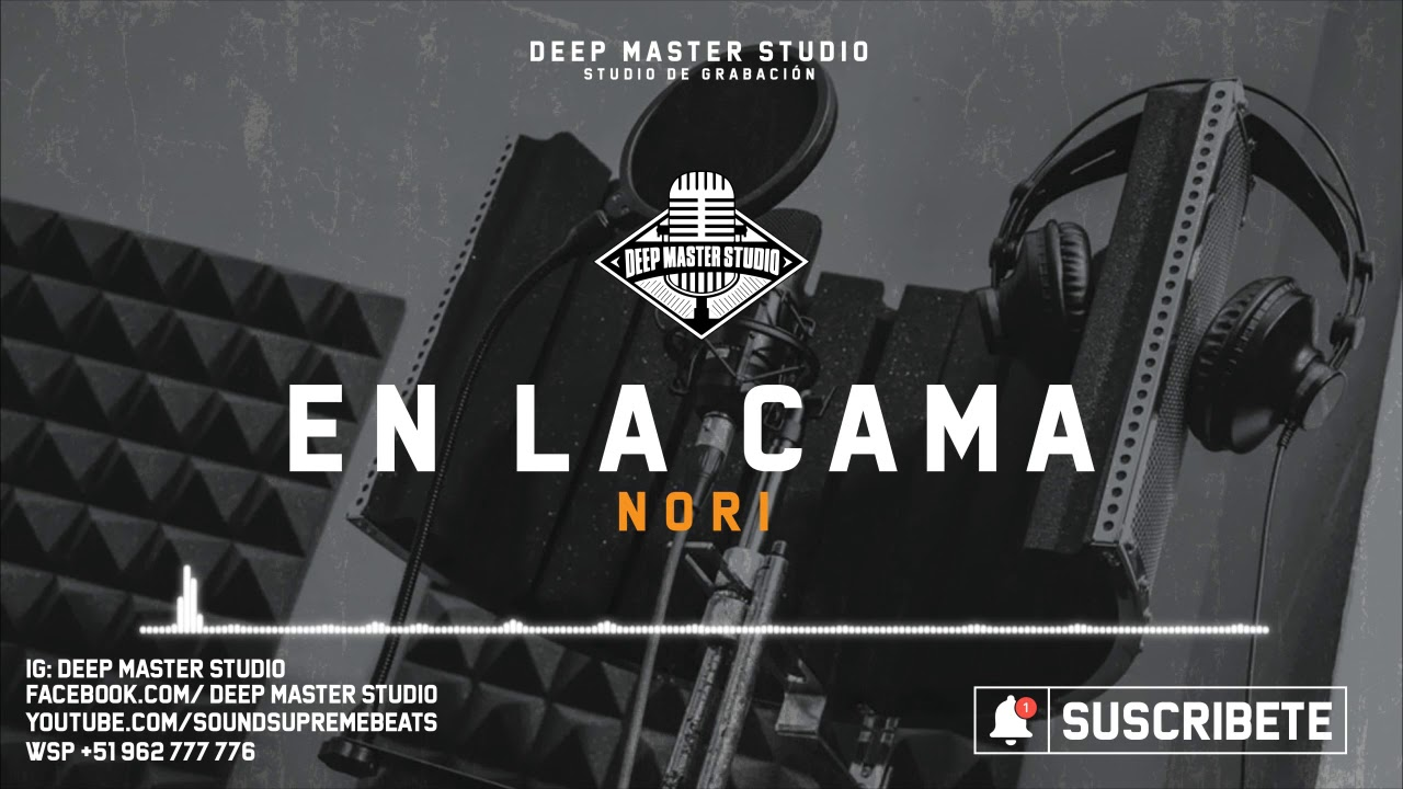Nori - En La Cama [Deep Master Studio]