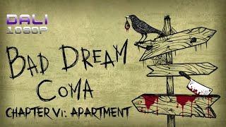 Bad Dream: Coma - Part 4 - Chapter VI: Apartment Walkthrough (Road to Good Ending)