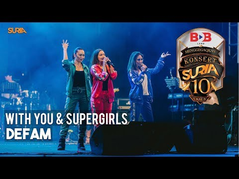 With You & Supergirls - DeFam