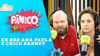 Baixar Ana Paula Renault e Chico Barney - Pânico - 19/04/18