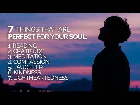 7 Things That Are Perfect For Your Soul (and LIFE!)