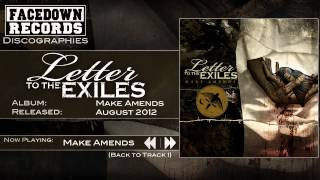 Watch Letter To The Exiles Make Amends video