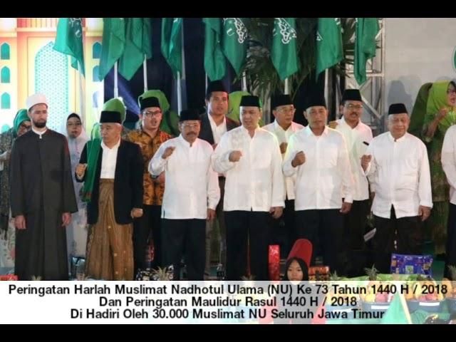 Peringatan Harlah Muslimat NU Ke-73 & Maulid Nabi Muhammad SAW 1440 H di Gedung Jatim Expo Surabaya