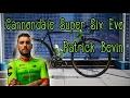 Patrick Bevin Cannondale Super Six Evo / 2017