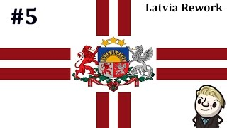HoI4 - Reworked Latvia - Latvia First - Part 5
