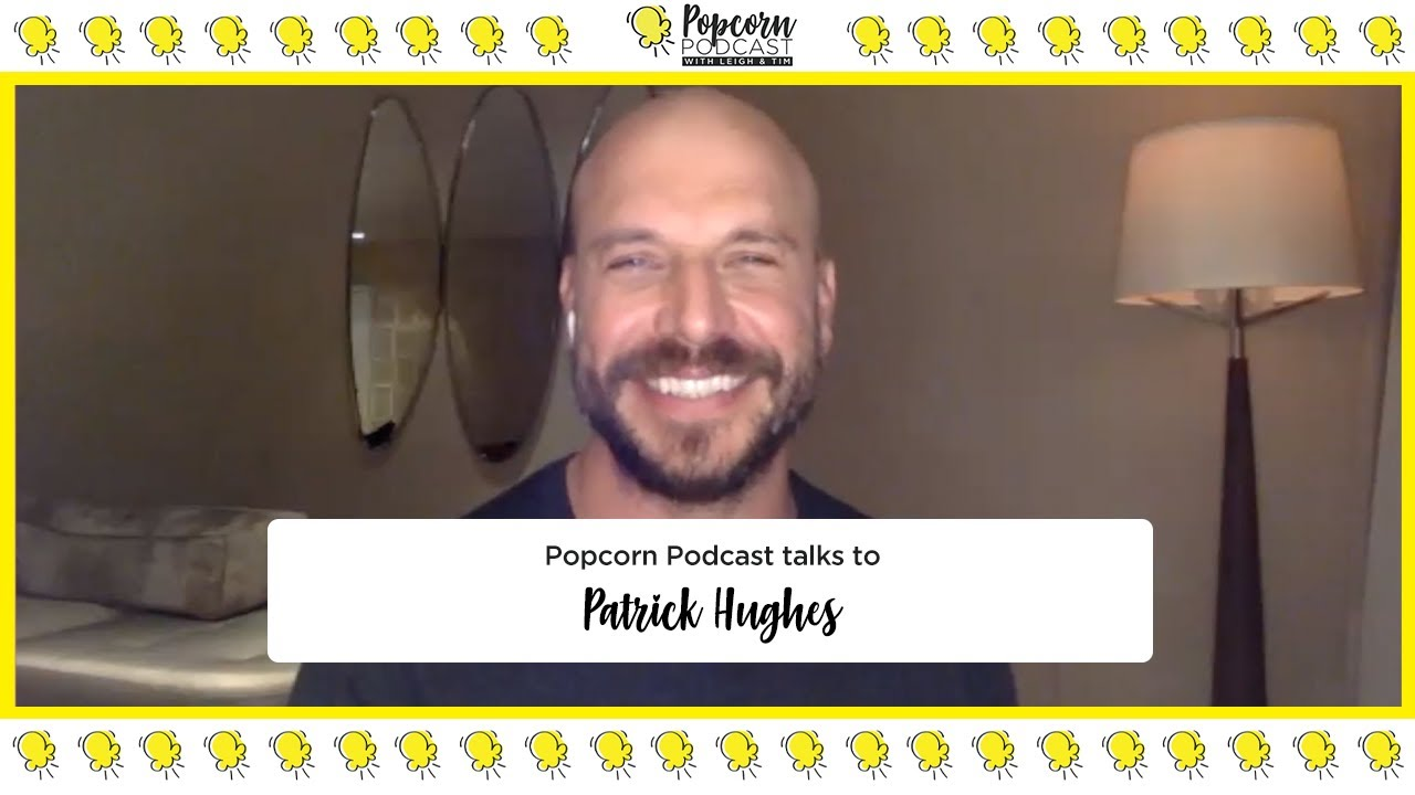 Patrick Hughes Interview - Popcorn Podcast - Video Editor