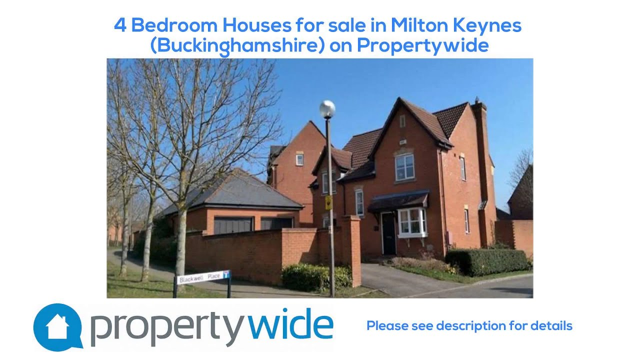 4 Bedroom Houses For Sale In Milton Keynes Buckinghamshire On Propertywide