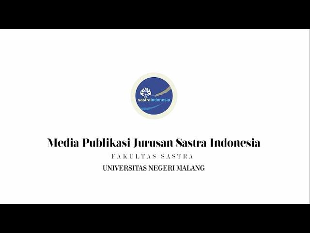 Profil Jurusan Sastra Indonesia Universitas Negeri Malang Tahun 2020
