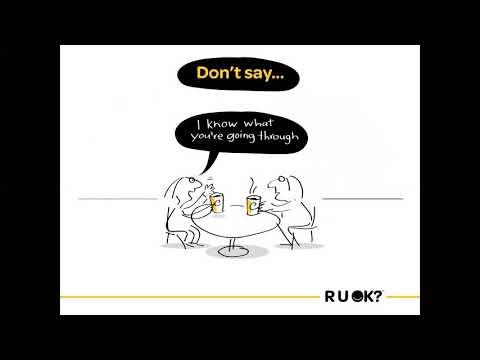 R U Ok? How to have the R U Ok conversation