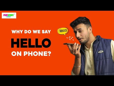 """Why do we say """"Hello"""" on phone? l FunKidsIndia"""